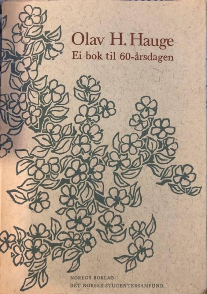 Olav H. Hauge. Ei bok til 60-årsdagen