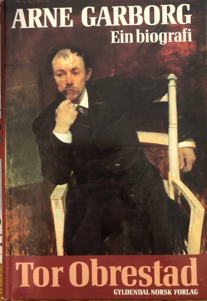 Arne Garborg ein biografi