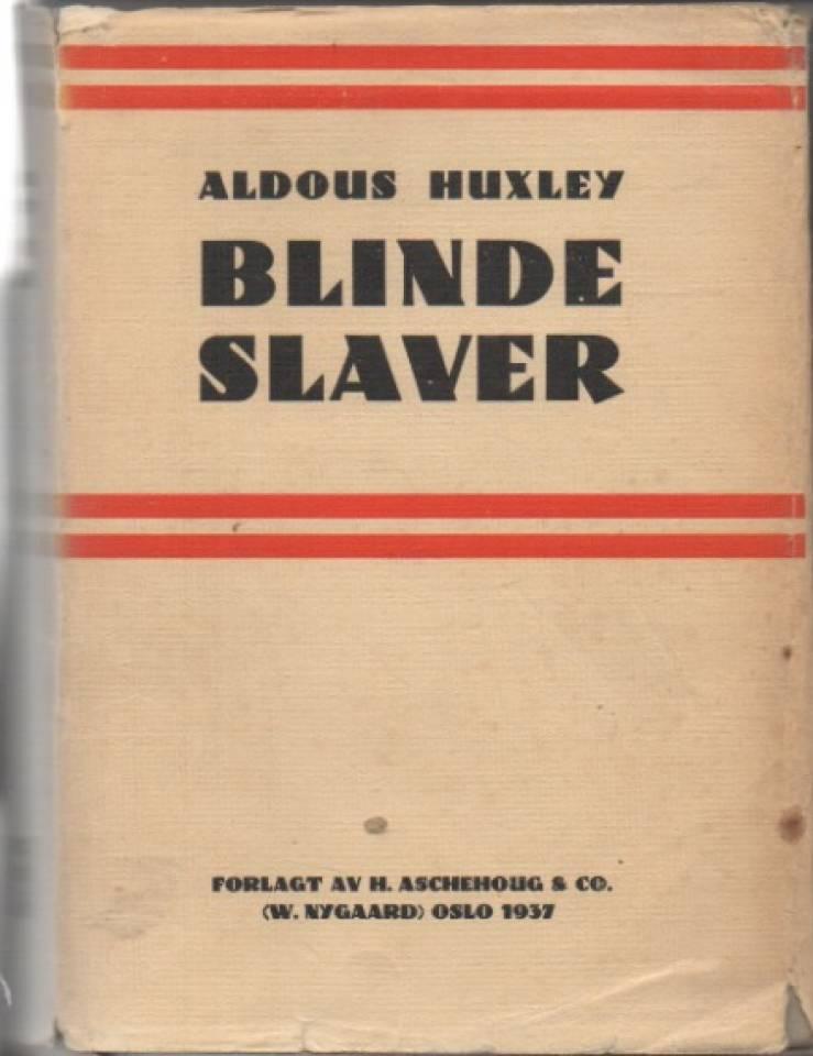Blinde slaver