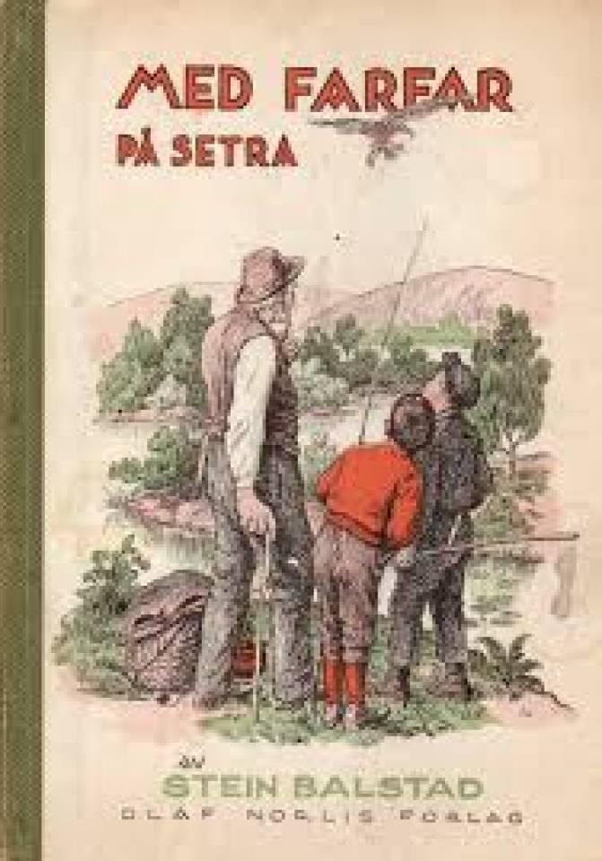 MED FARFAR PÅ SETRA