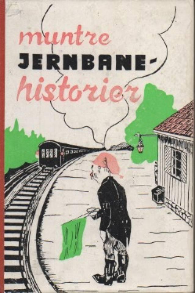 Muntre jernbanehistorier