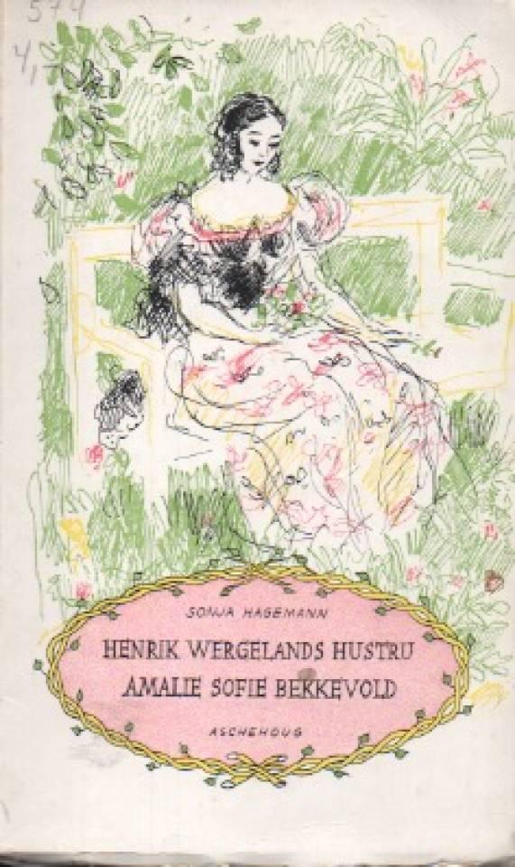 Henrik Wergelands hustru Amalie Sofie Brekkevold