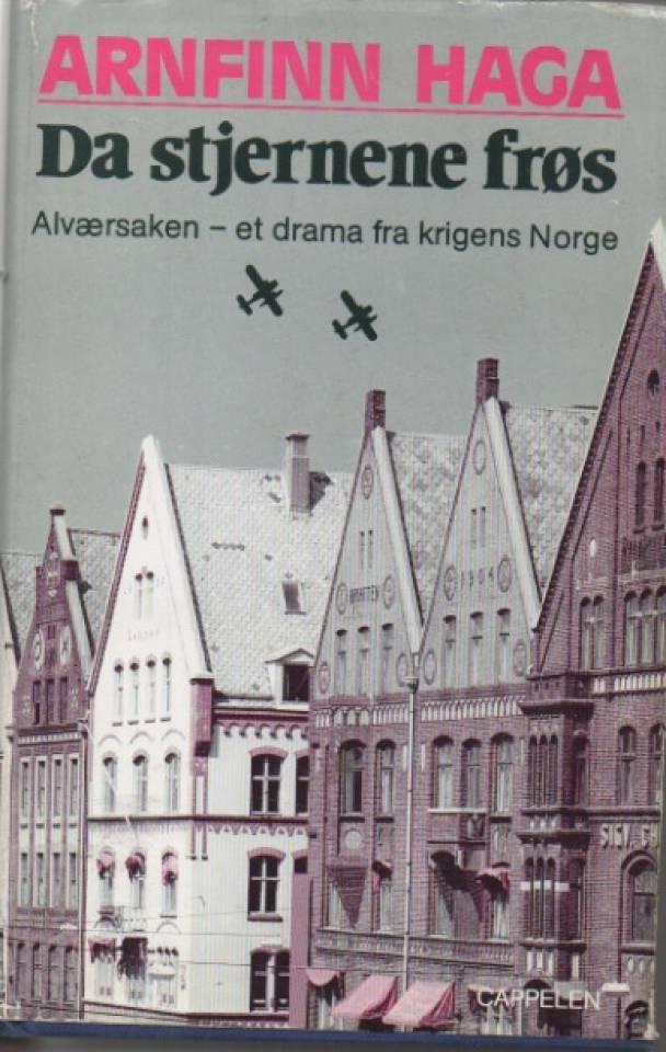 Da stjernenes frøs – Alværsaken, et drama fra krigens Norge