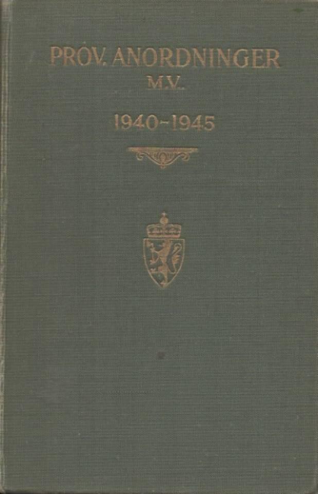 Prov. anordninger M. V. 1940-1945
