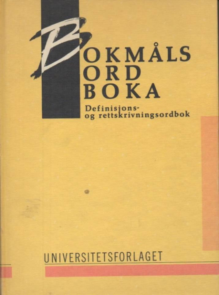 Bokmålsordboka – Definisjons- og rettskrivningsordbok