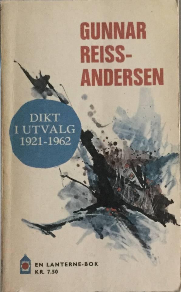 Dikt i utvalg 1921-1962