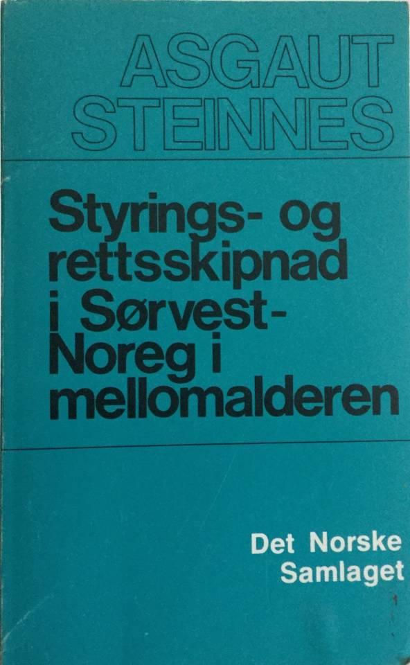 Styrings-og rettsskipnad i Sørvest-Noreg i mellomalderen