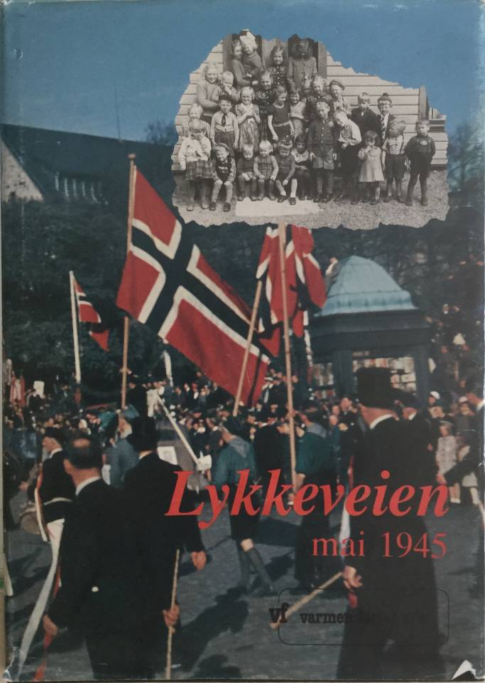 Lykkeveien mai 1945