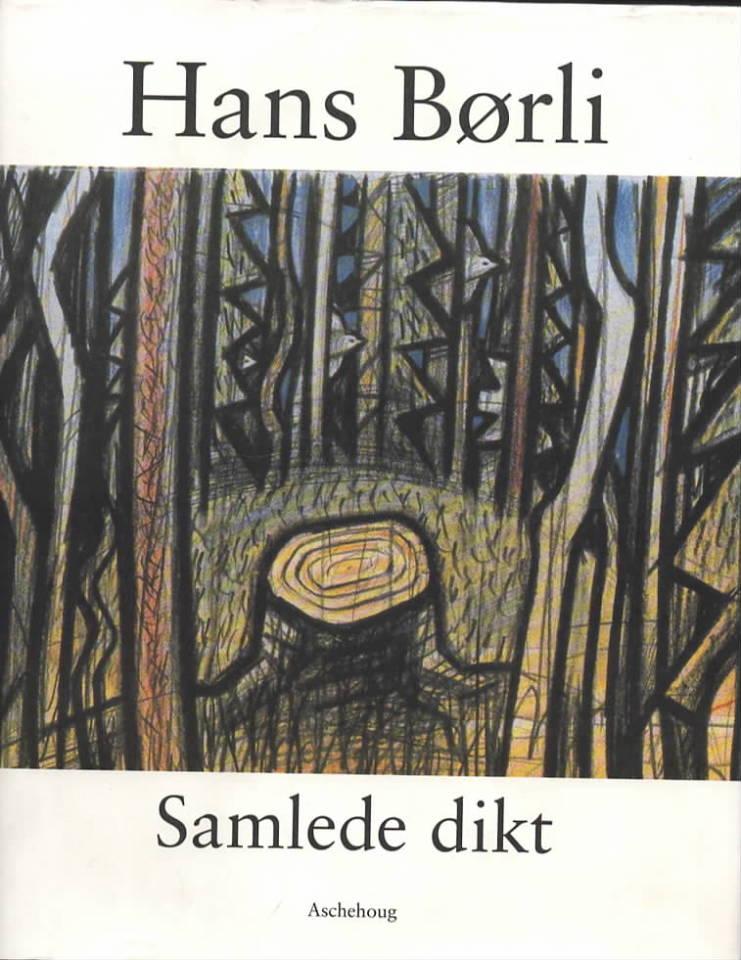 Hans Børli Samlede dikt