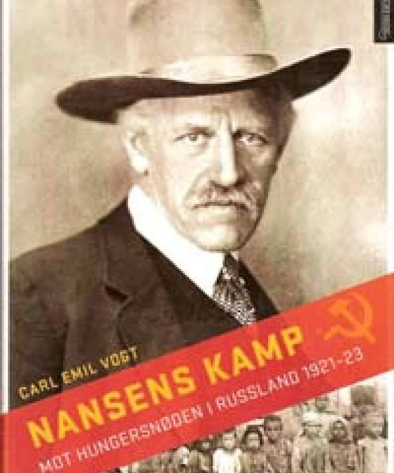 Nansens kamp mot hungersnøden i Russland 1921-1923