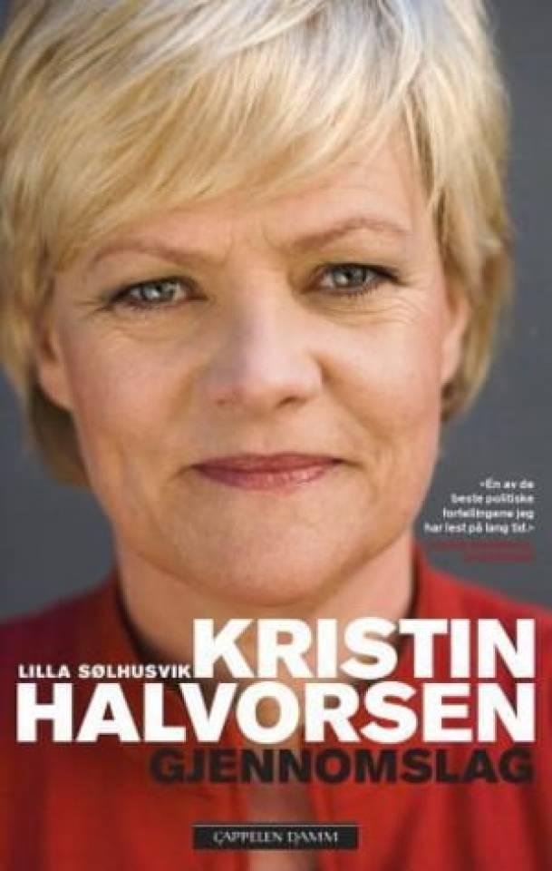 Kristin Halvorsen. Gjennomslag.