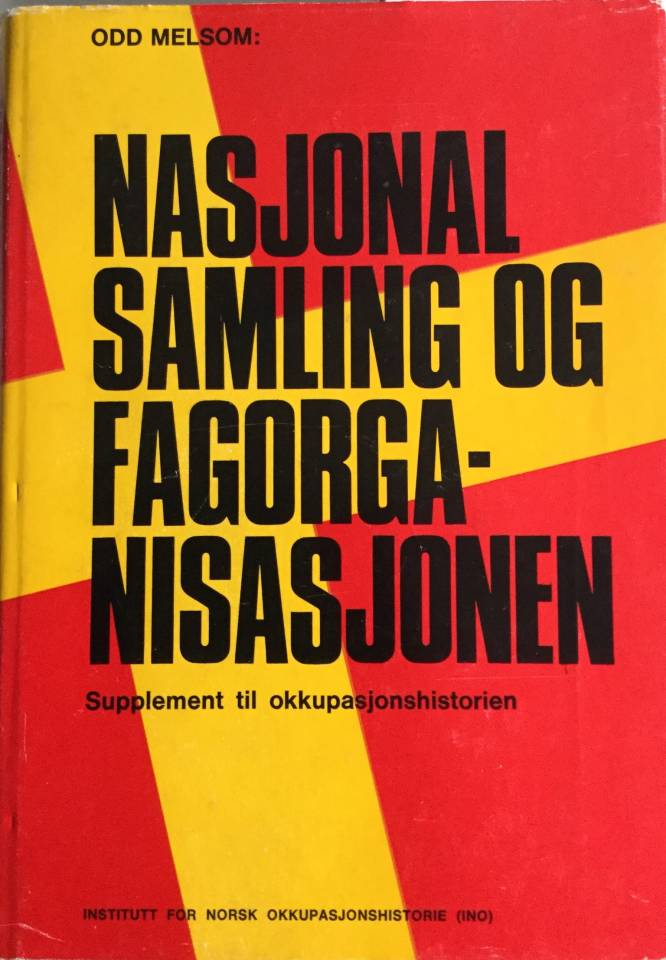 NASJONAL SAMLING OG FAGORGANISASJONEN Bind II
