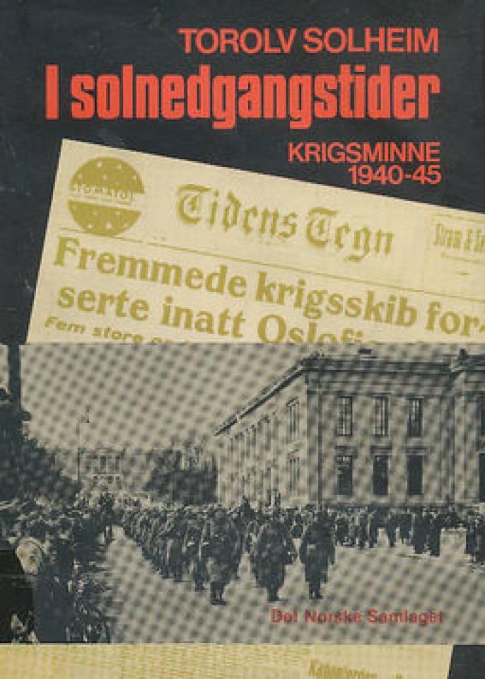 I Solnedgangstider Krigsminne 1940-45