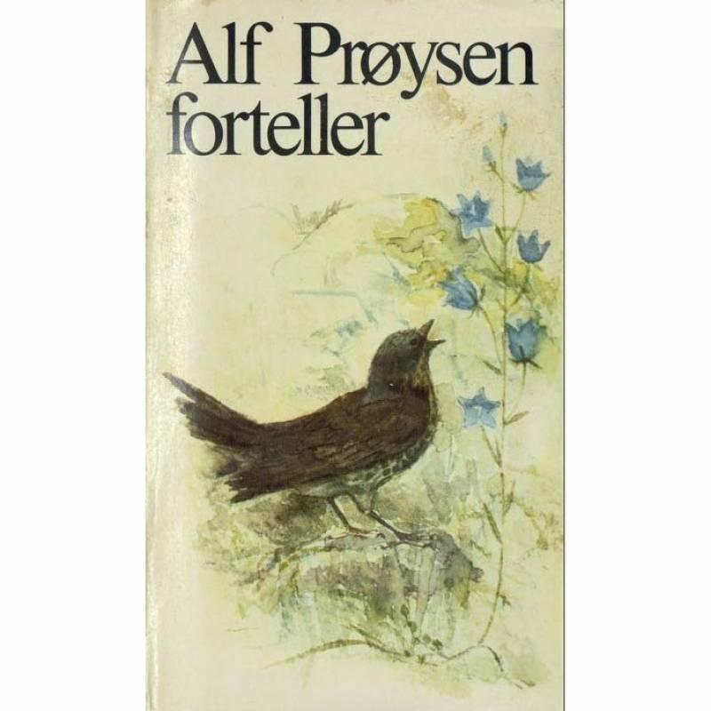 Alf Prøysen forteller: Trost i taklampa og andre fortellinger