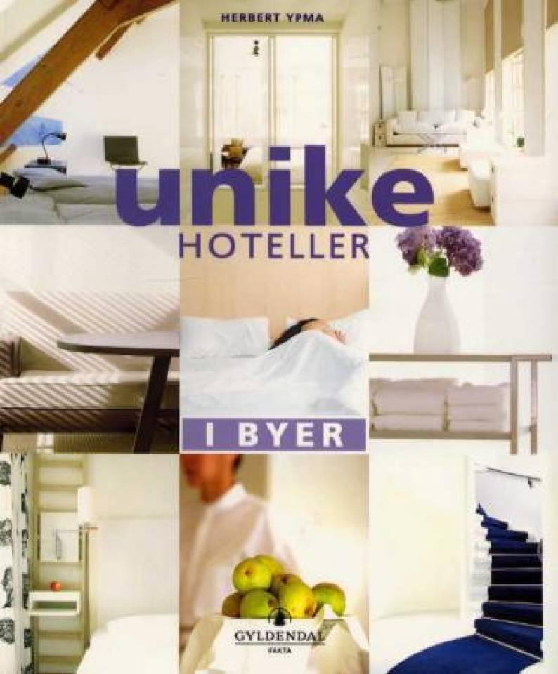 UNIKE HOTELLER I byer