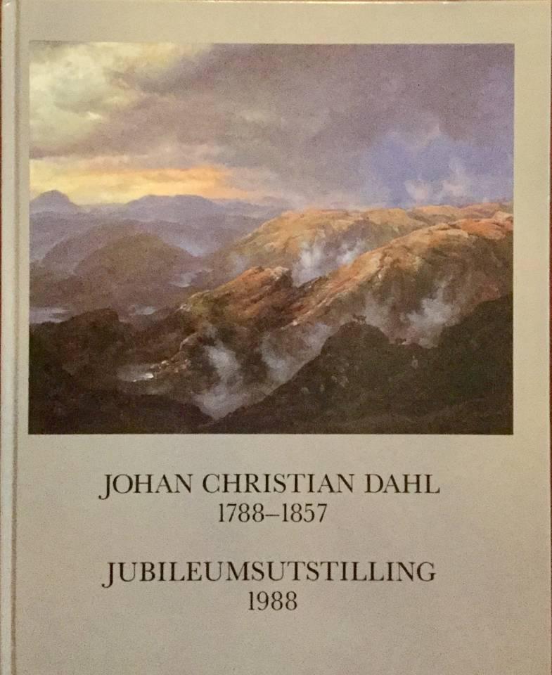 Johan Christian Dahl 1788-1857 Jubileumsutstilling 1988