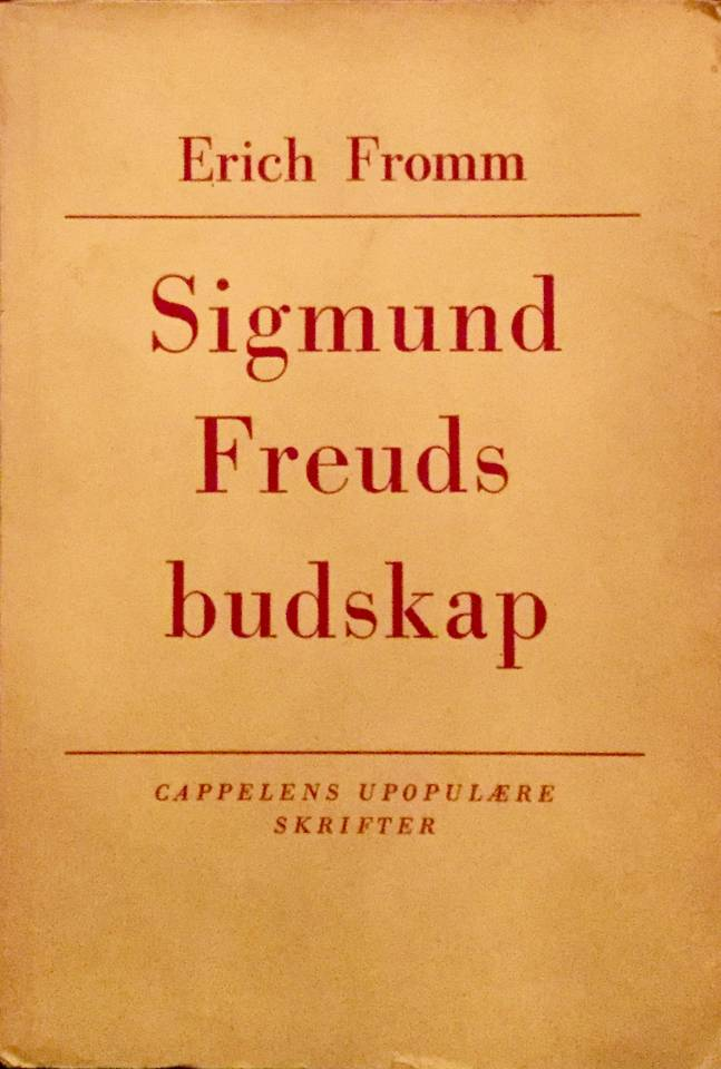 Sigmund Freuds budskap