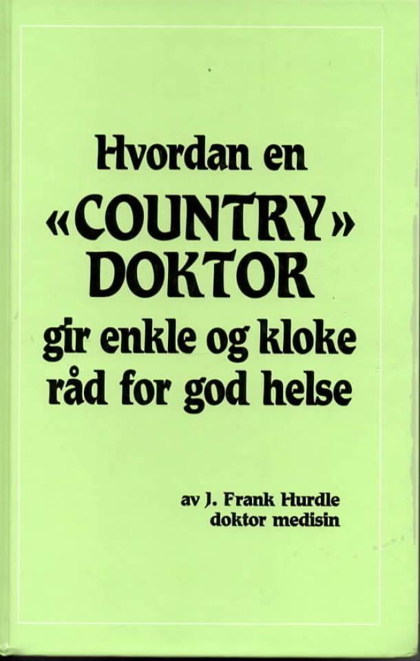 Hvordan «Country Doktor» gir enkle og kloke råd for god helse