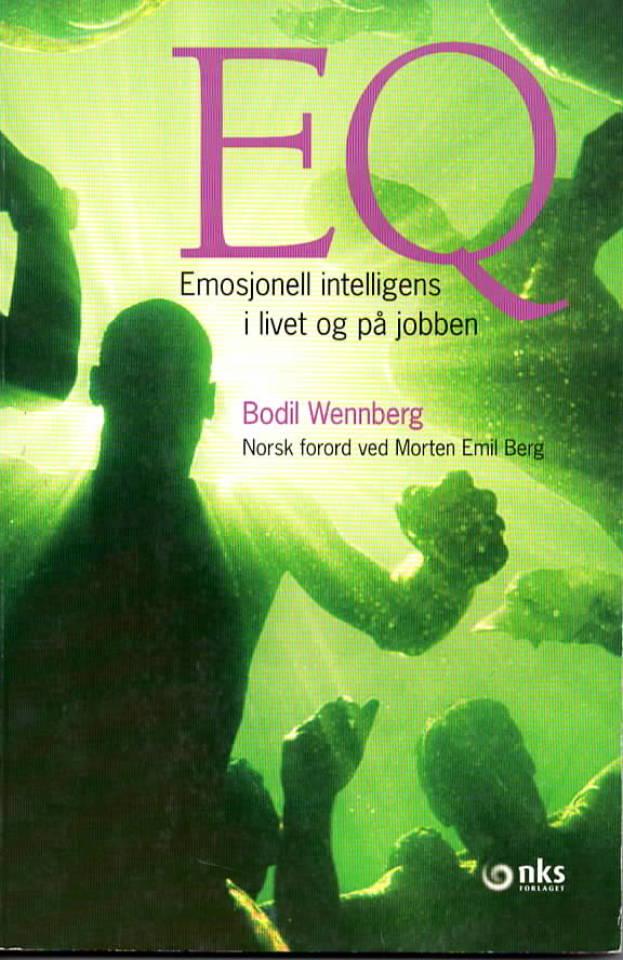 EQ - emosjonell intelligens i livet og på jobben