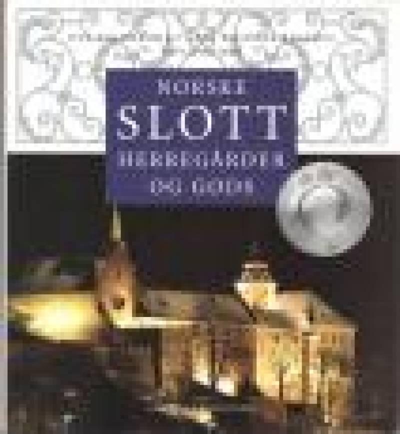 Norske slott herregårder og gods