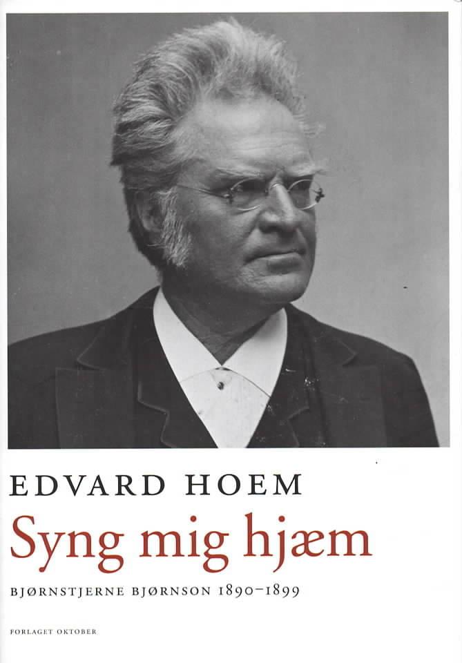 Syng mig hjæm – Bjørnstjerne Bjørnson 1890-1899