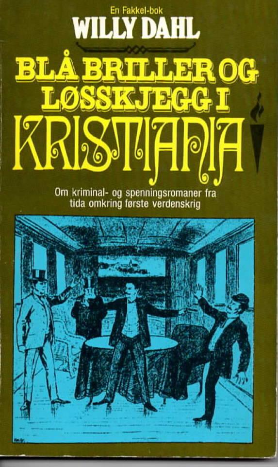 Blå briller og løsskjegg i Kristiania