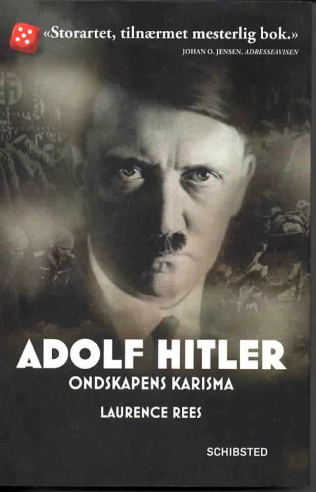 Adolf Hitler ondskapens karisma