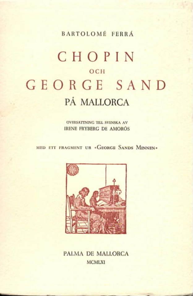 Chopin och George Sand på Mallora