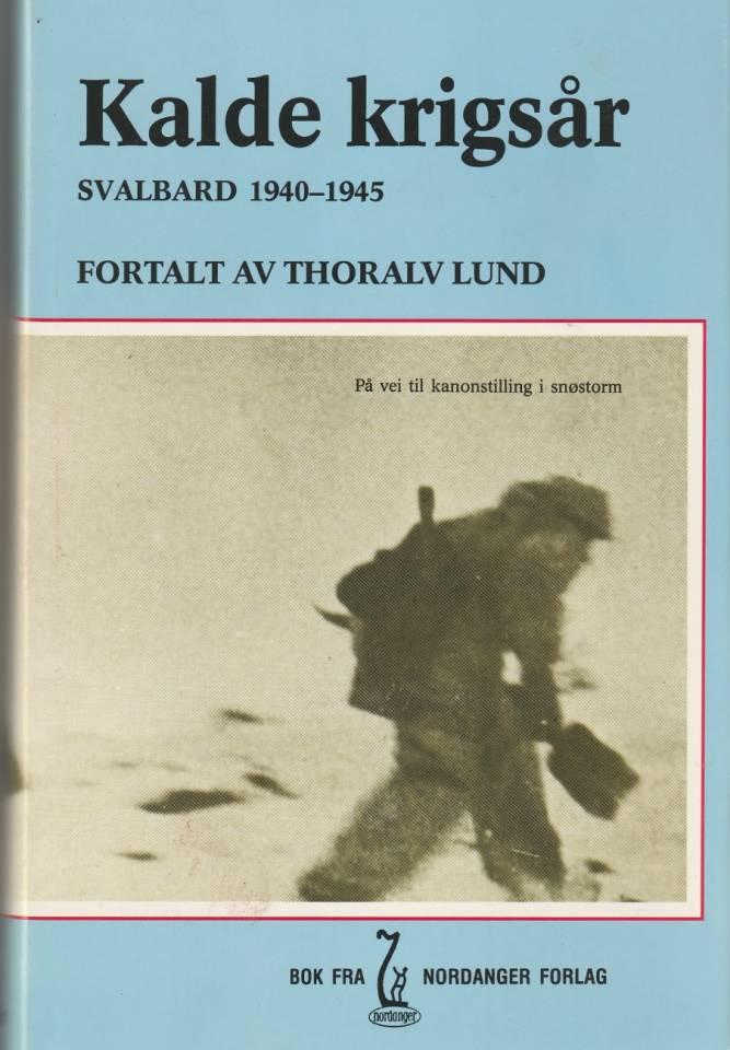 Kalde krigsår Svalbard 1940-1945