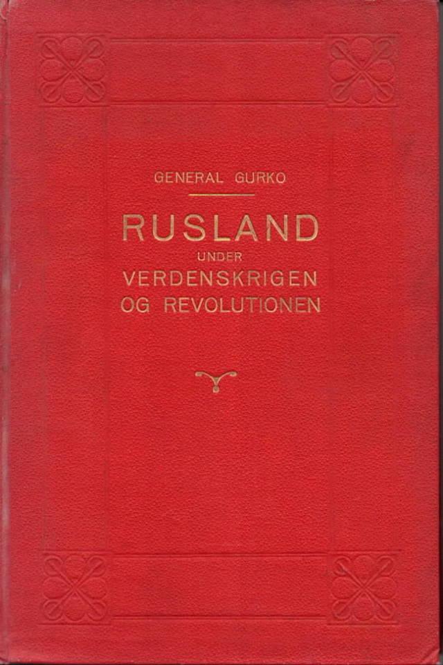 Rusland under verdenskrigenog revolutionen