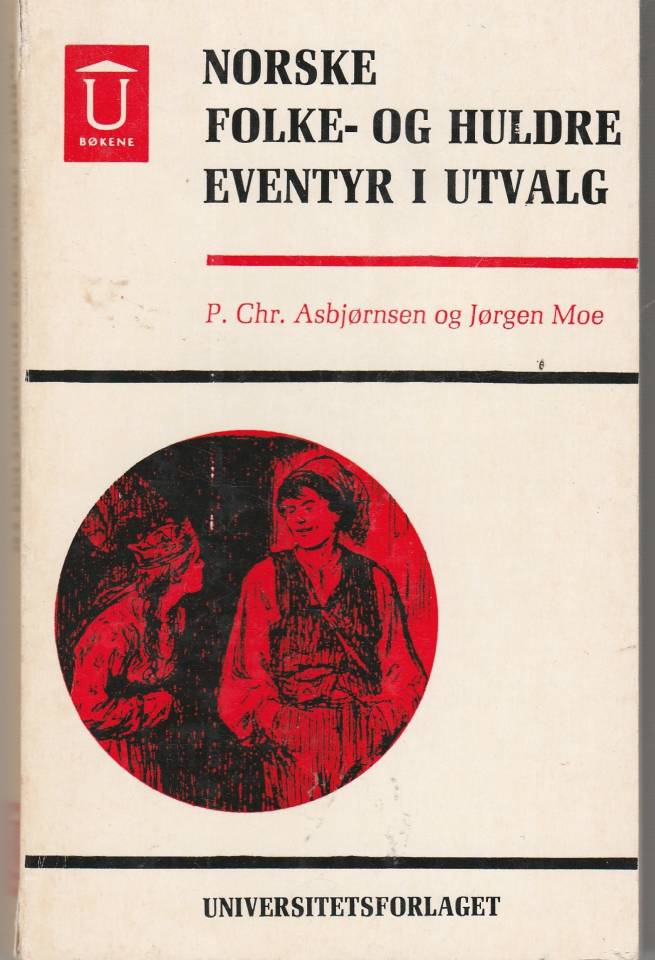 Norske folke- og huldreeventyr i utvalg
