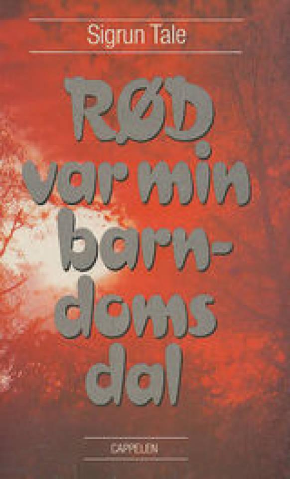 Rød varm min barndoms dal