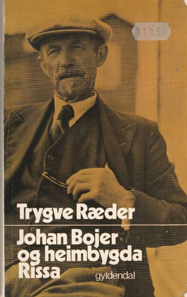Johan Bojer og heimbygda Rissa
