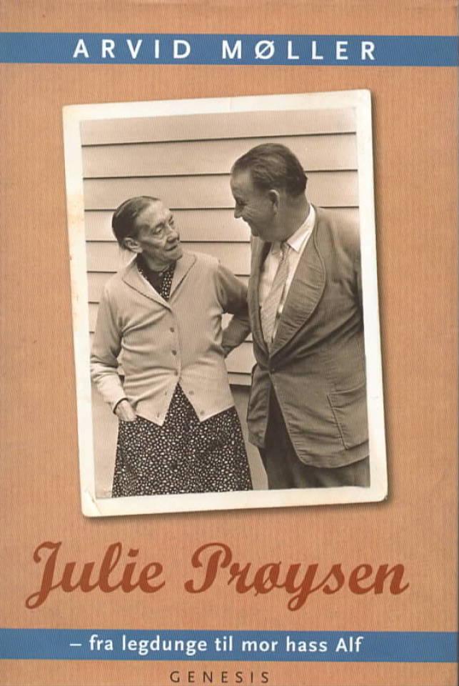 Julie Prøysen – fra legdunge til mor hass Alf