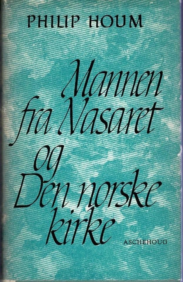 Mannen fra Nasaret og Den Norske Kirke