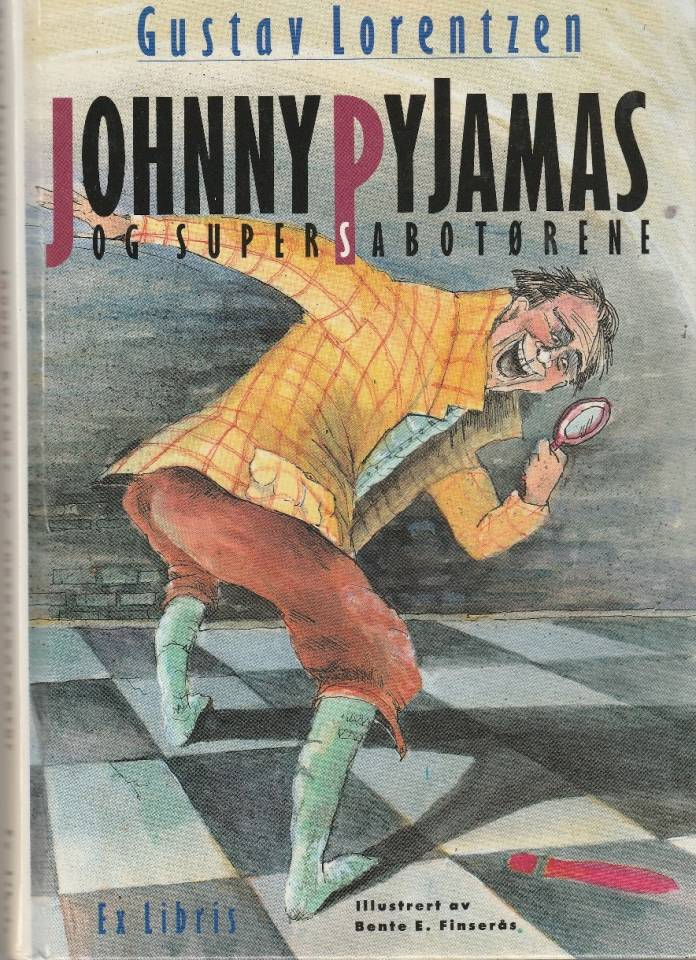 Johnny Pyjamas og super sabotørene