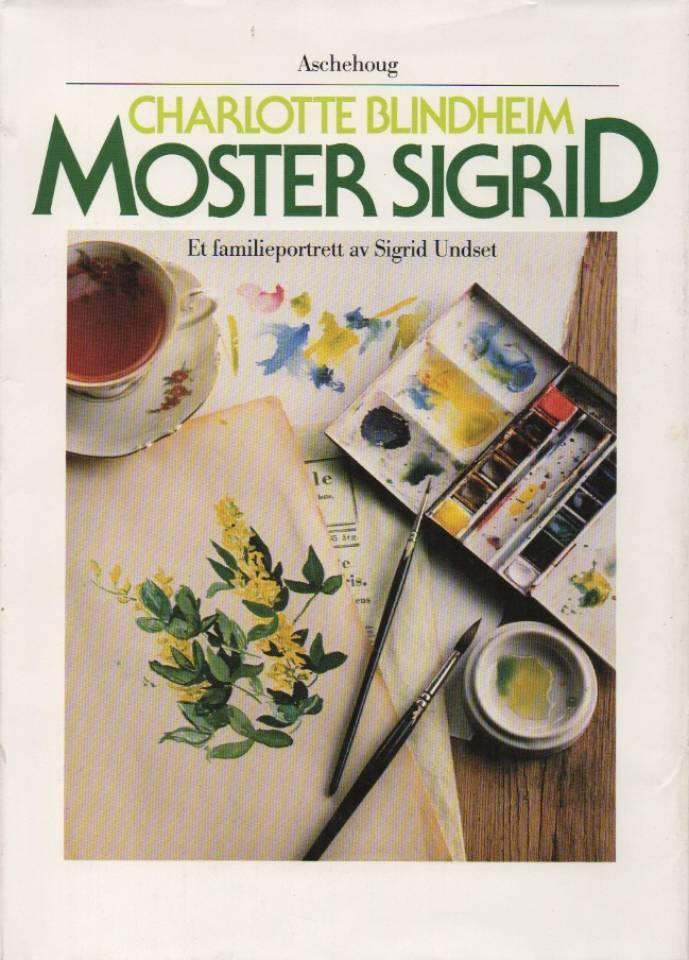 Moster Sigrid – Et familieportrett av Sigrid Undset