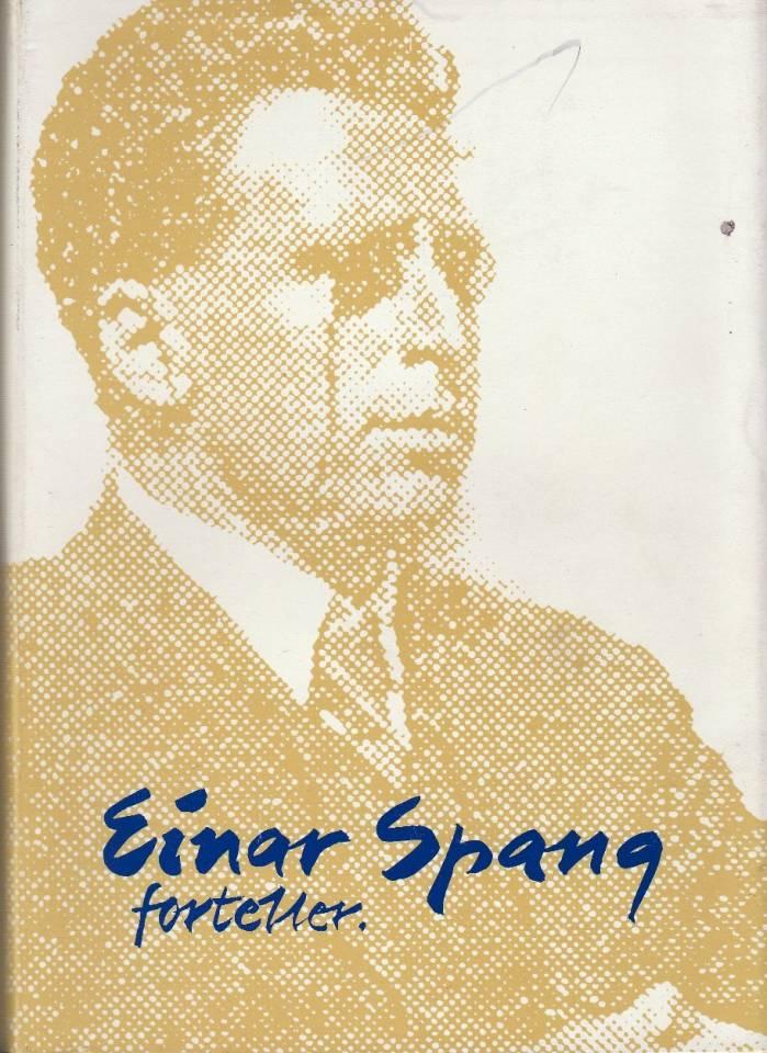 Einar Spang forteller