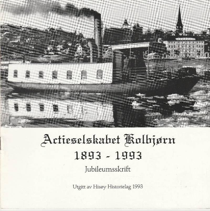 Actieselskabet Kolbjørn 1893 - 1993