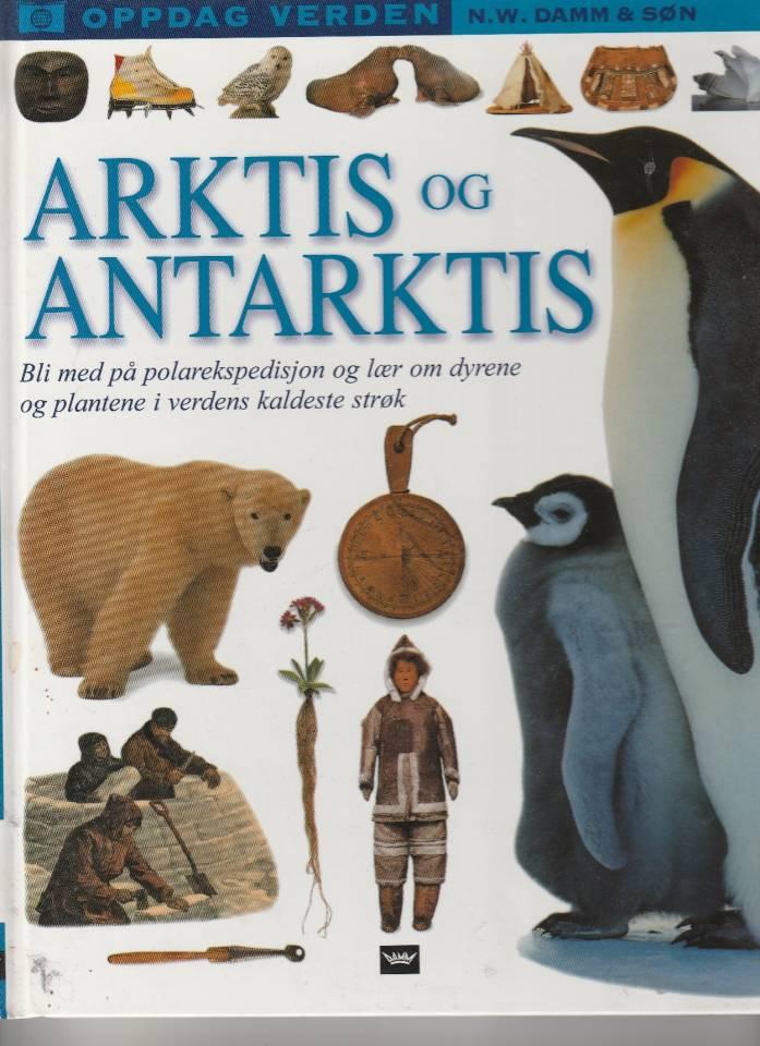 Arktis og Antarktis