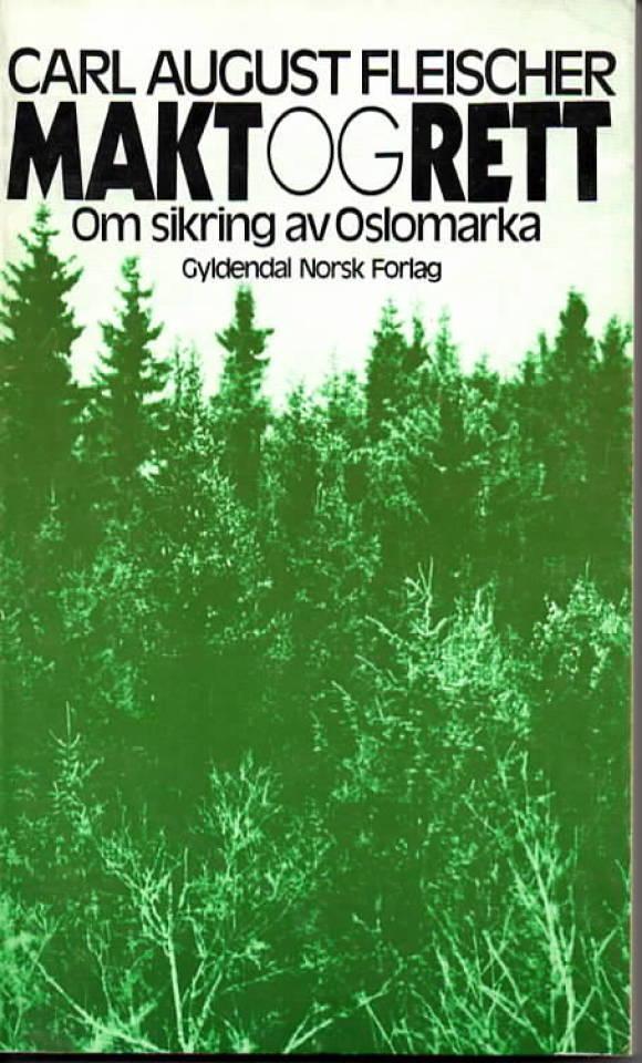 Makt og rett – om sikring av Oslomarka