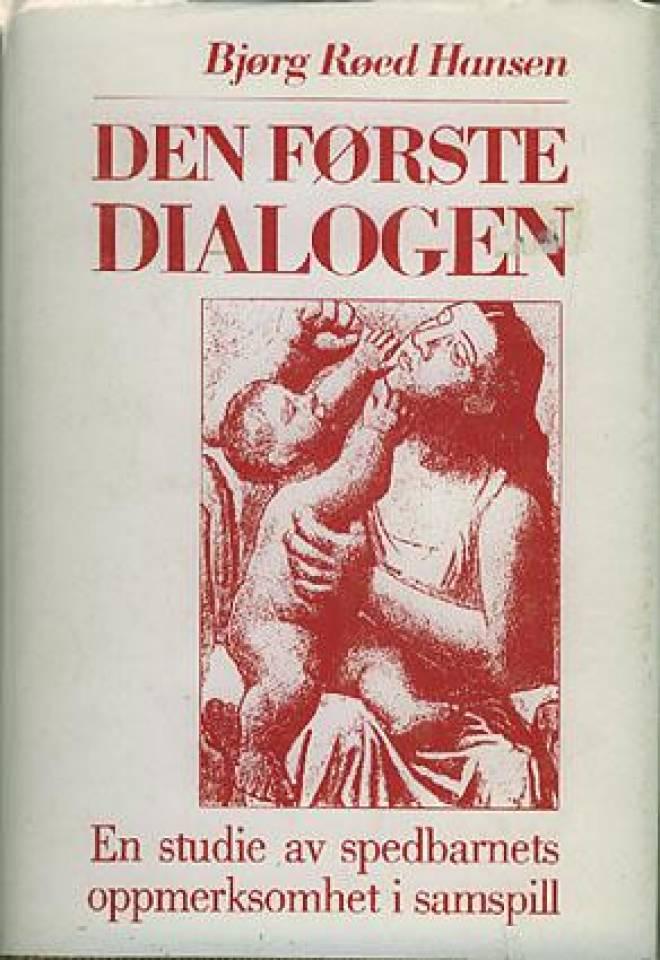 Den første dialogen