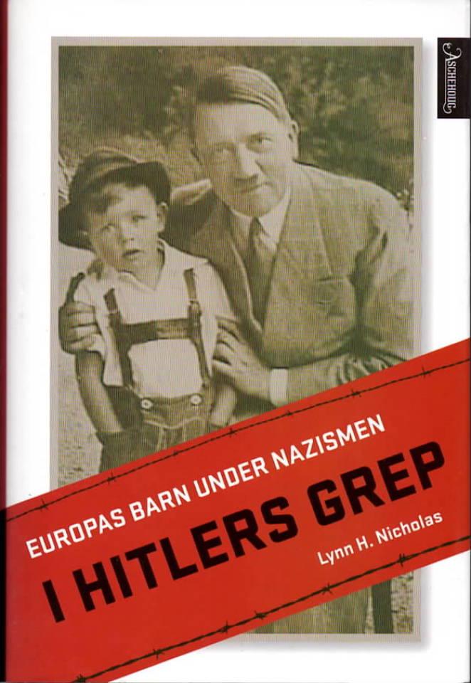 I Hitlers grep – Europas barn under nazismen