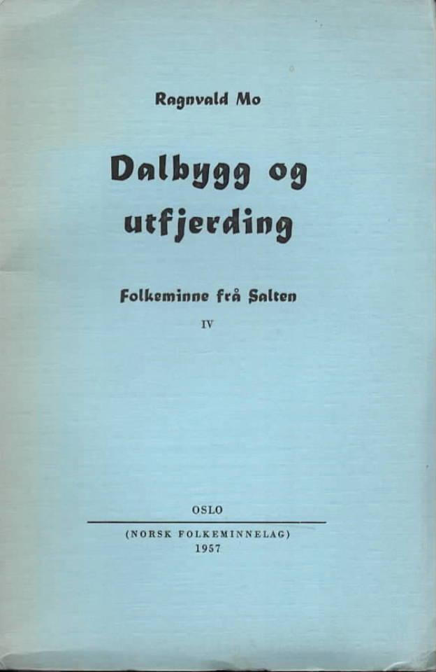 Dalbygg og utfjerding - Folkeminne frå Salten IV