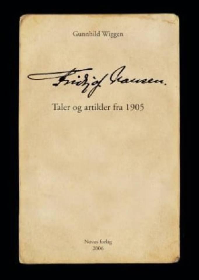 Fridtjof Nansen - taler og artikler fra  1905