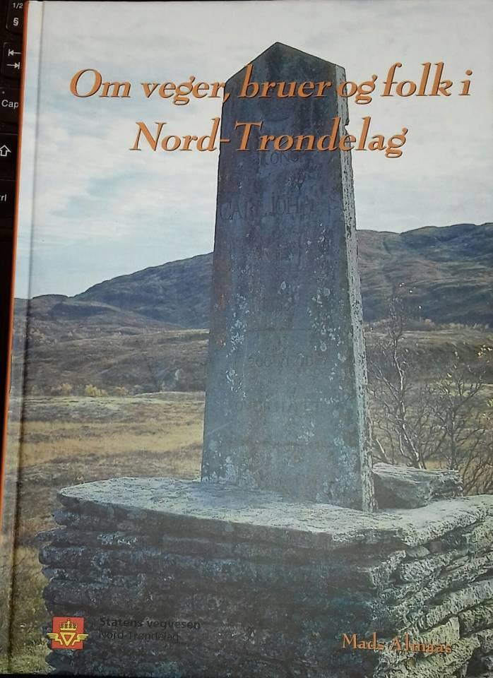 Om veger, bruer og faolk i Nord-Trøndelag