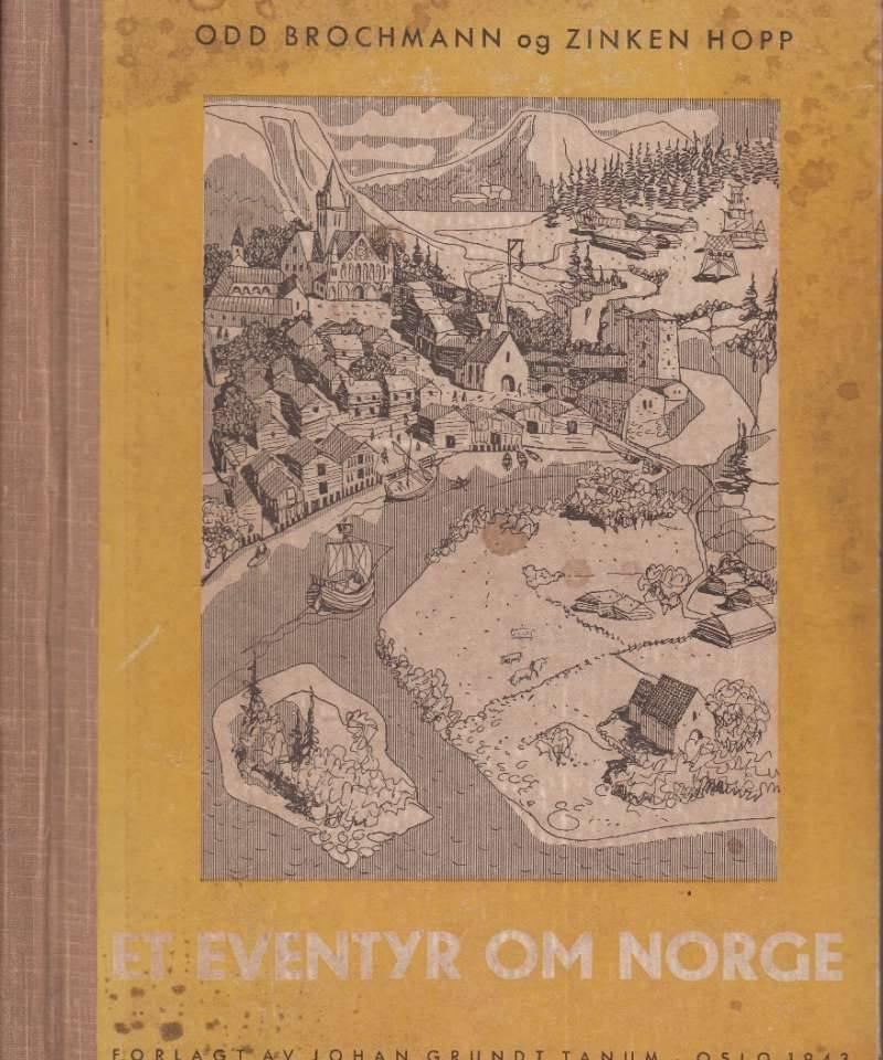 Et eventyr om Norge i tekst og tegninger. 1. bind