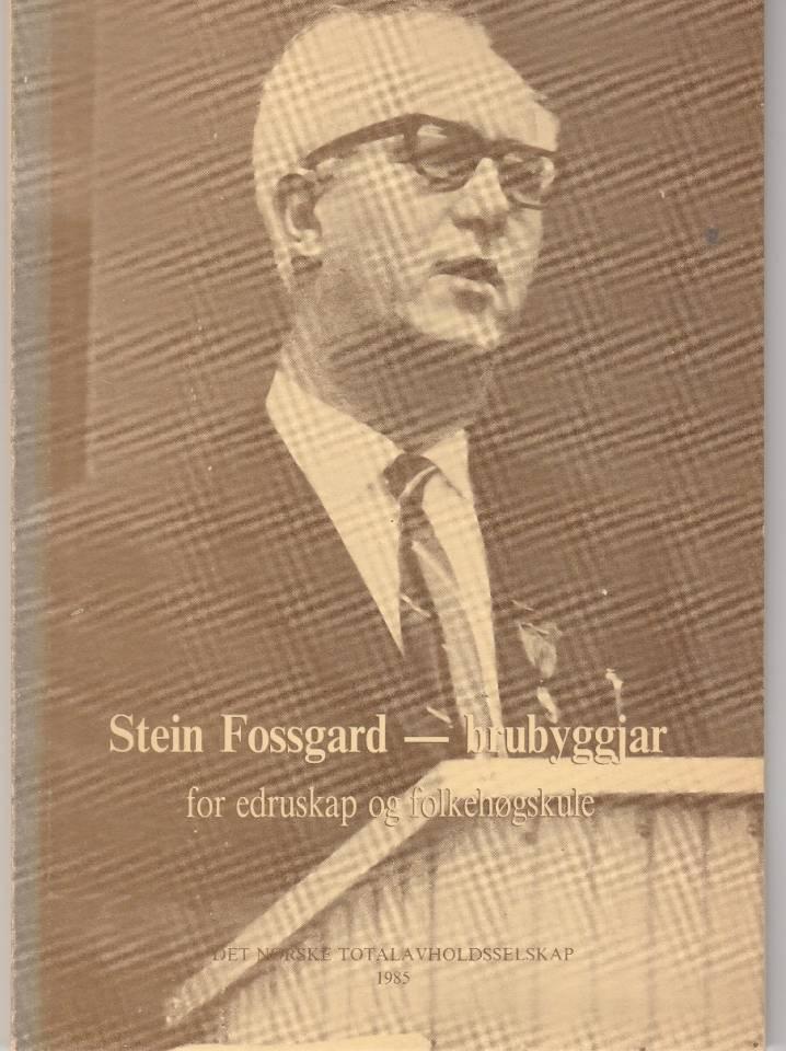 Svein Fossgard - brubyggjar