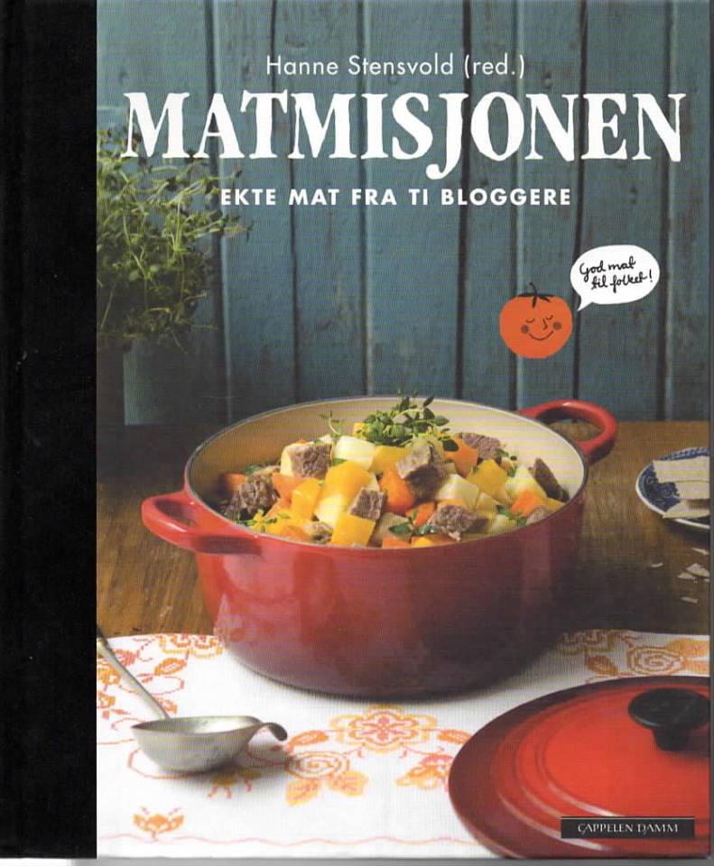 Matmisjonen - Ekte mat fra ti bloggere