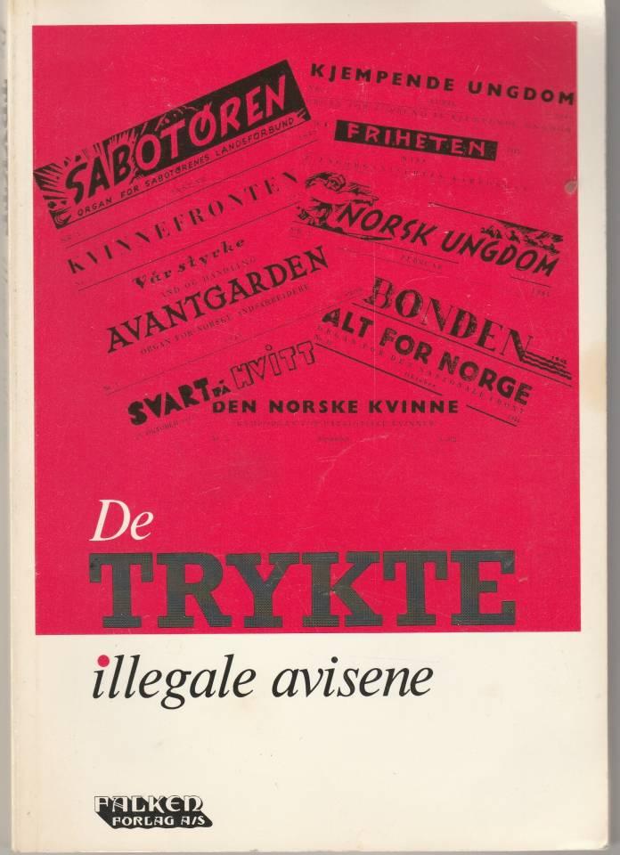 De trykte illegale avisene